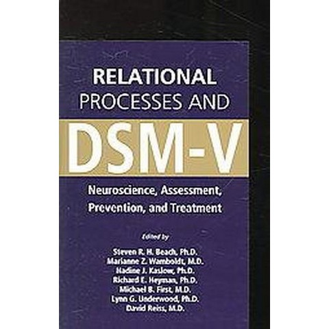 Relational Processes And DSM-V (Paperback)