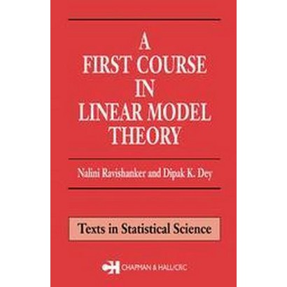 A First Course in Linear Model Theory (Hardcover)