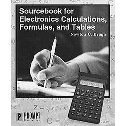 Sourcebook for Electronics Calculations, Formulas, and Tables (Paperback)