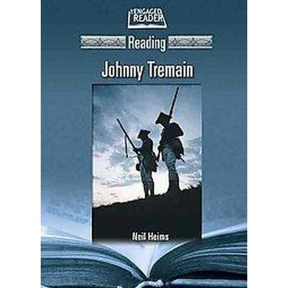 Reading Johnny Tremain (Hardcover)