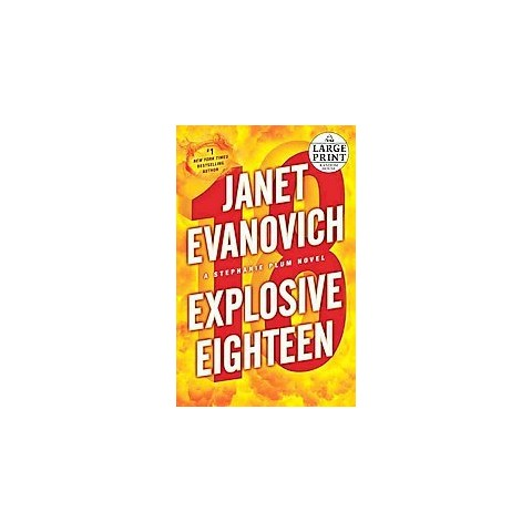 Explosive Eighteen (Large Print) (Paperback)