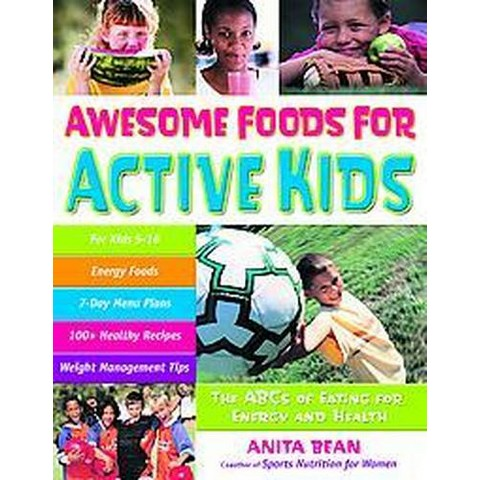 Awesome Foods for Active Kids (Paperback)