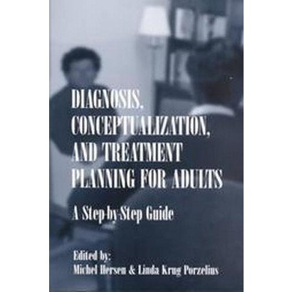 Diagnosis, Conceptualization and Treatment Planning for Adults (Paperback)