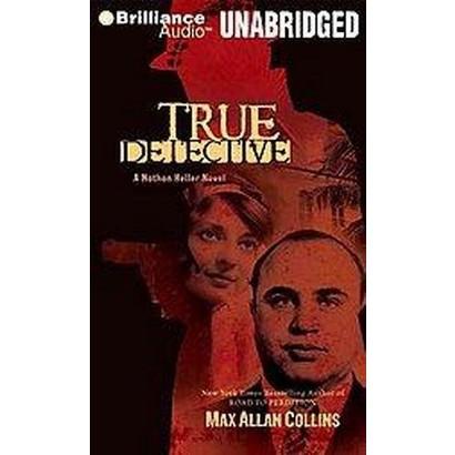 True Detective (Unabridged) (Compact Disc)