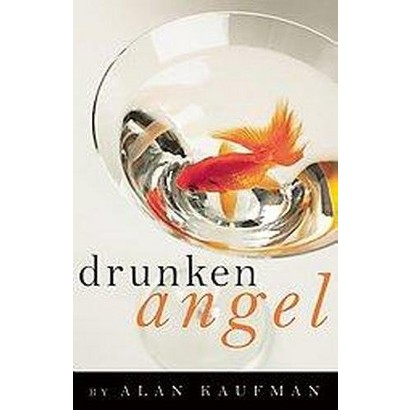 Drunken Angel (Hardcover)