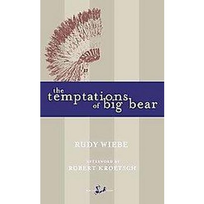 The Temptations of Big Bear (Reissue) (Paperback)