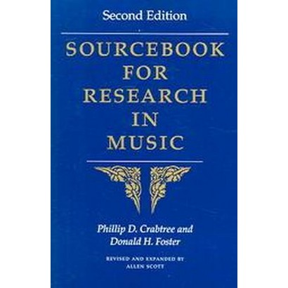 Sourcebook for Research in Music (Revised / Expanded) (Paperback)