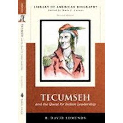 Tecumseh And the Quest for Indian Leadership (Paperback)