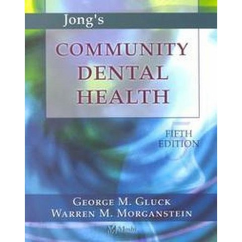 Jong's Community Dental Health (Subsequent) (Paperback)