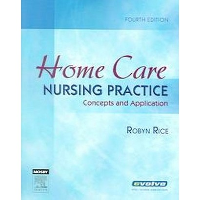 Home Care Nursing Practice (Paperback)