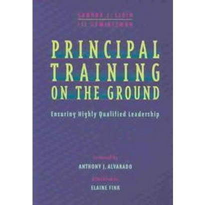 Principal Training on the Ground (Paperback)