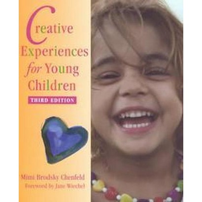 Creative Experiences for Young Children (Paperback)
