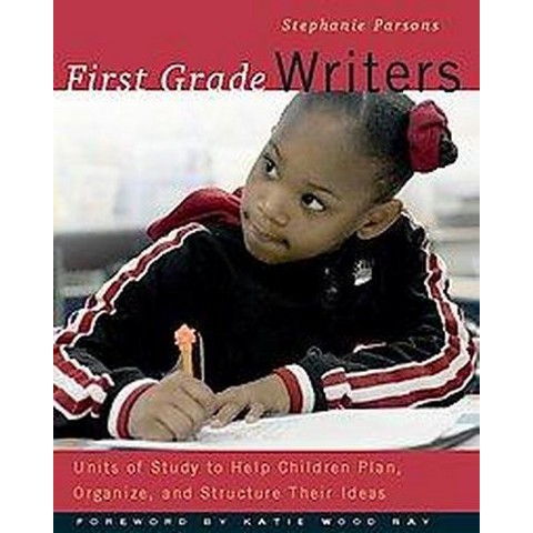 First Grade Writers (Paperback)