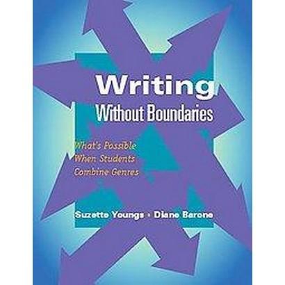 Writing Without Boundaries (Paperback)