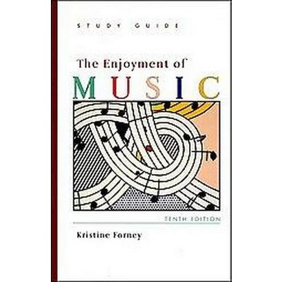 The Enjoyment of Music (Study Guide) (Paperback)