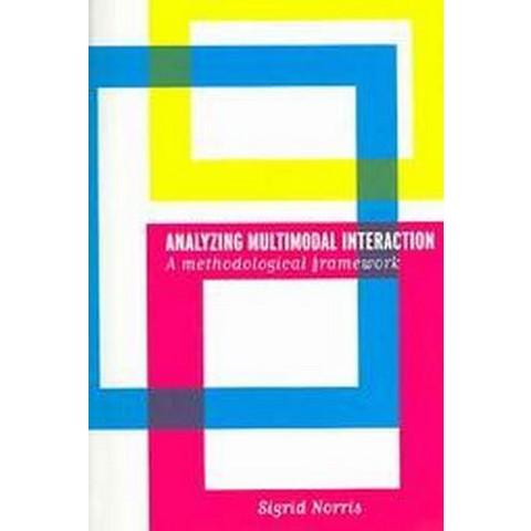 Analyzing Multimodal Interaction (Paperback)