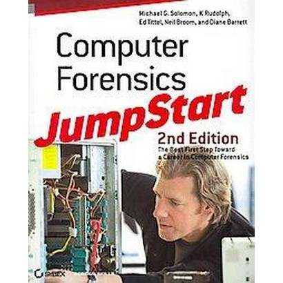 Computer Forensics for Dummies + Computer Forensics Jumpstart Cyber Law for Laureate and Cyber Protect