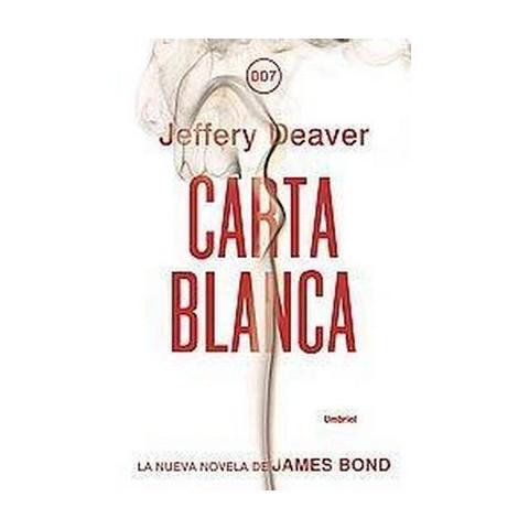Carta blanca / Carte Blanche (Translation) (Paperback)