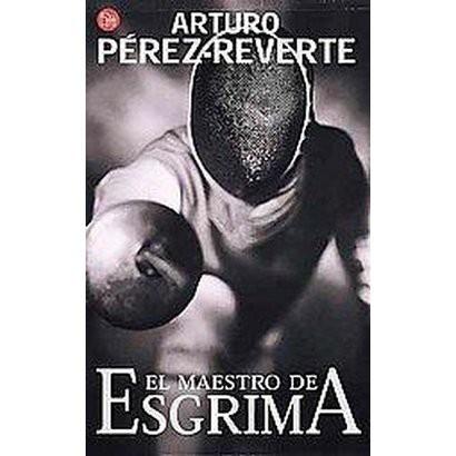 El Maestro de esgrima/The Fencing Master (Paperback)