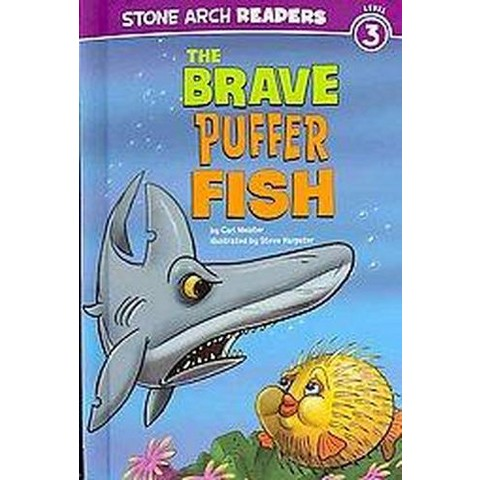The Brave Puffer Fish (Hardcover)