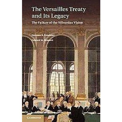 The Versailles Treaty and Its Legacy (Hardcover)