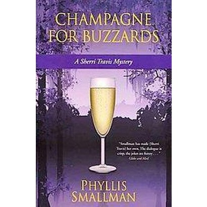 Champagne for Buzzards (Paperback)
