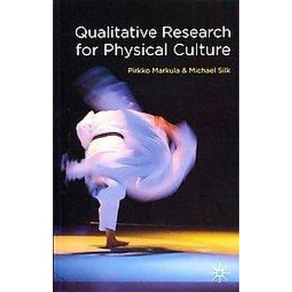 Qualitative Research for Physical Culture (Paperback)