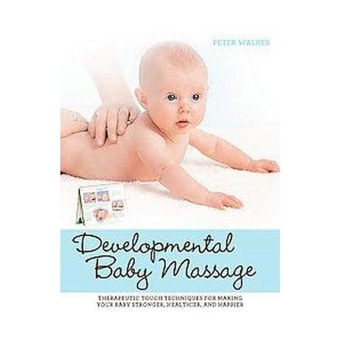 Developmental Baby Massage (Hardcover)