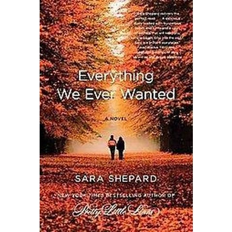 Everything We Ever Wanted (Large Print) (Paperback)
