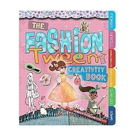 The Fashion Tween Creativity Book (Spiral)