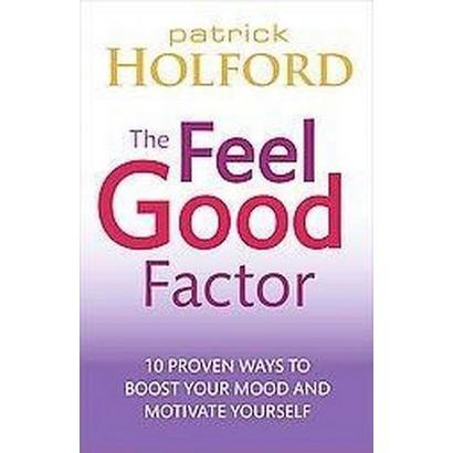 The Feel Good Factor (Paperback)