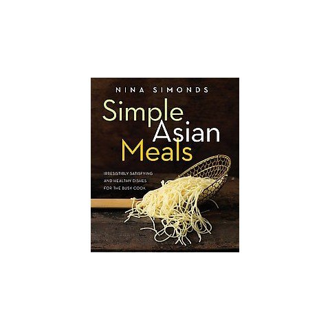 Simple Asian Meals (Hardcover)