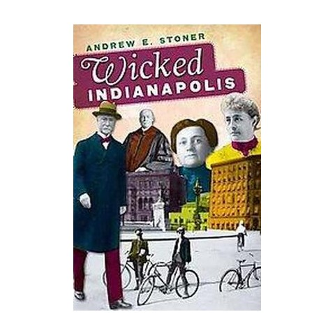 Wicked Indianapolis (Paperback)