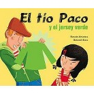 El Tio Paco y el jersey verde/ Uncle Paco and the Green Jersey (Hardcover)