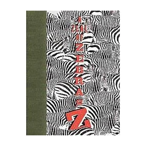 A Zeal of Zebras (Hardcover)