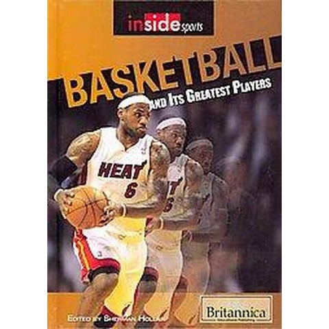 Basketball and Its Greatest Players (Hardcover)