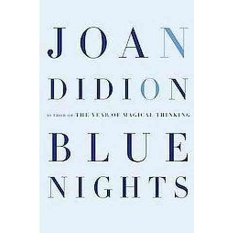 Blue Nights (Hardcover)