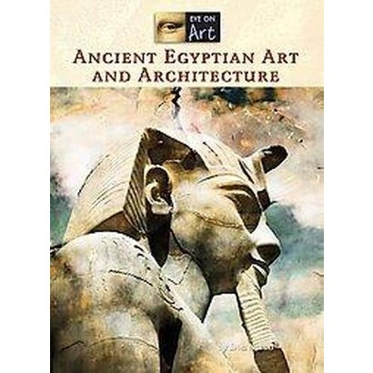 Ancient Egyptian Art and Architecture (Hardcover)