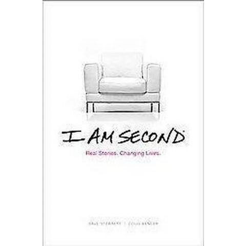 I Am Second (Hardcover)