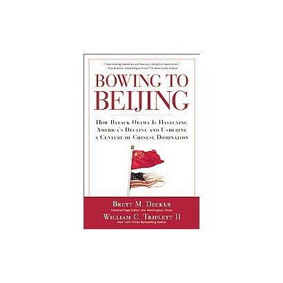 Bowing to Beijing (Hardcover)
