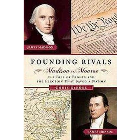 Founding Rivals (Hardcover)
