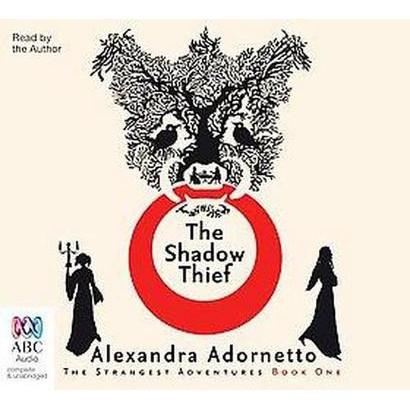The Shadow Thief (Unabridged) (Compact Disc)