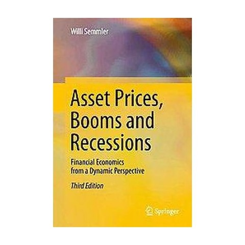 Asset Prices, Booms and Recessions (Hardcover)