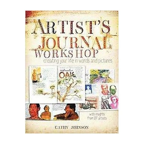 Artist's Journal Workshop (Paperback)