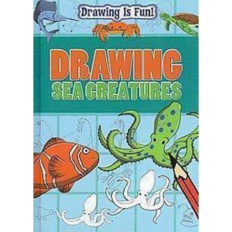 Drawing Sea Creatures (Hardcover)