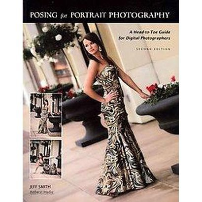 Posing for Portrait Photography (Paperback)