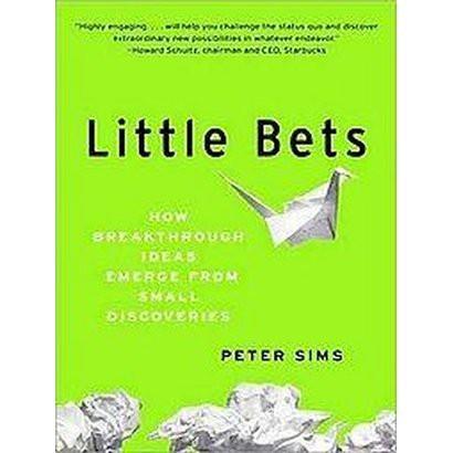 Little Bets (Unabridged) (Compact Disc)