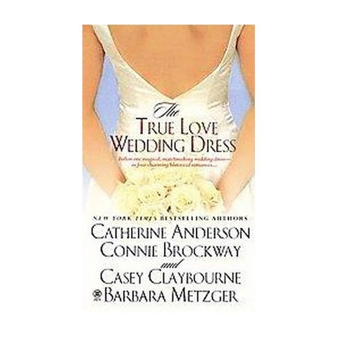 The True Love Wedding Dress (Paperback)