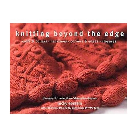 Knitting Beyond the Edge (Paperback)