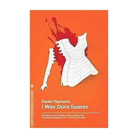 I Was Dora Suarez (Reprint) (Paperback)